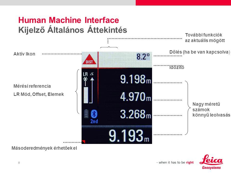 9 Human Machine Interface Kijelző áttekintés mérés után Aktív ikon Mérések áttekintése Másoderedmények érhetőek el Mérési eredmények