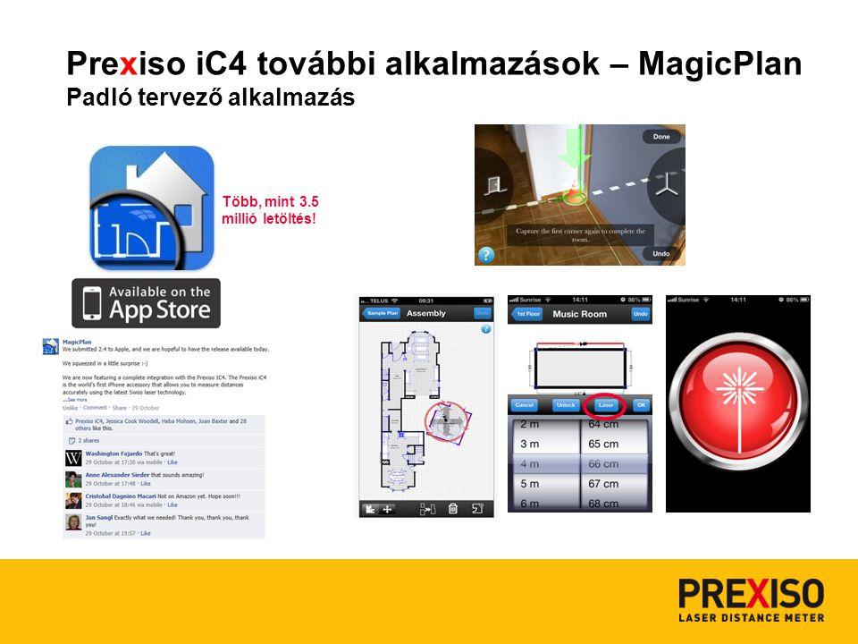 Prexiso iC4 további alkalmazások – MagicPlan Padló tervező alkalmazás Több, mint 3.5 millió letöltés!