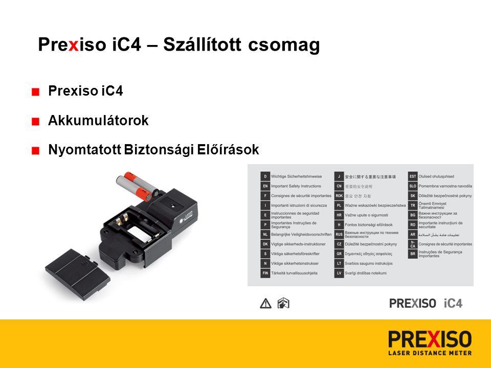 Prexiso iC4 Akkumulátorok Nyomtatott Biztonsági Előírások Prexiso iC4 – Szállított csomag