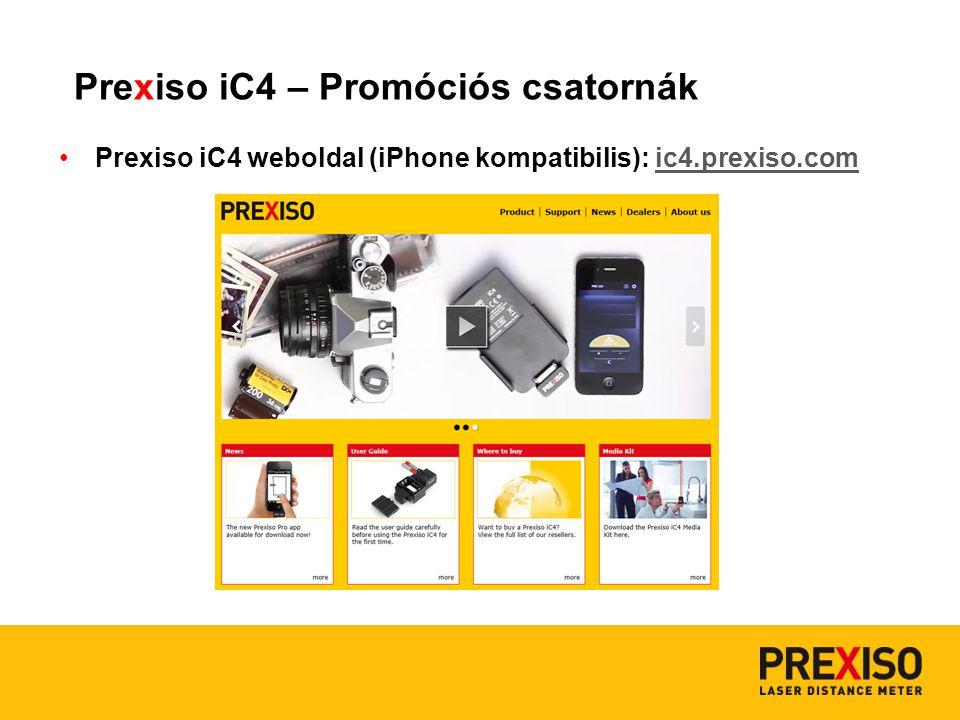 Prexiso iC4 weboldal (iPhone kompatibilis): ic4.prexiso.comic4.prexiso.com Prexiso iC4 – Promóciós csatornák