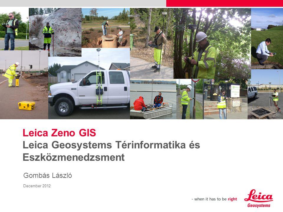  Felszín alatti vonalas létesítmények …  Környezeti elemzés (talajvíz & talaj elemzés, fajok/populációk hatástanulmánya, kockázat elemzés)  Karbantartás (leíró adatok naprakésszé tétele)  Idősoros mérések Leica Zeno GIS Tipikus alkalmazás: Közművek