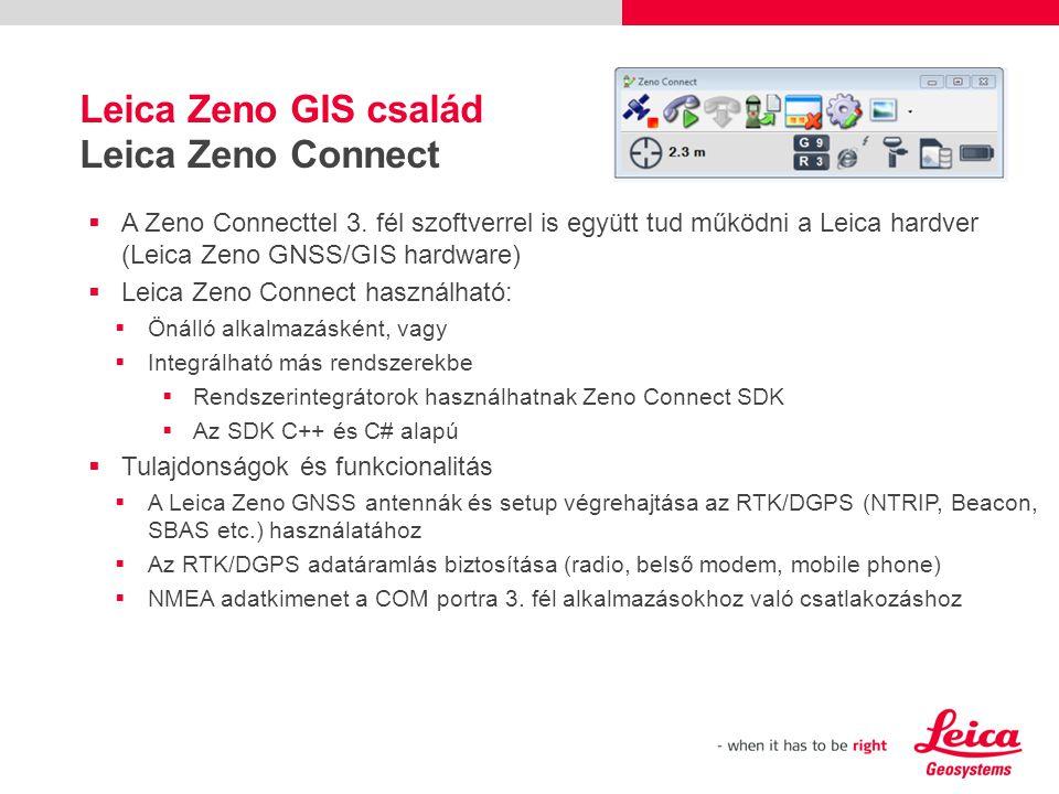 Leica Zeno GIS család Leica Zeno Connect  A Zeno Connecttel 3.