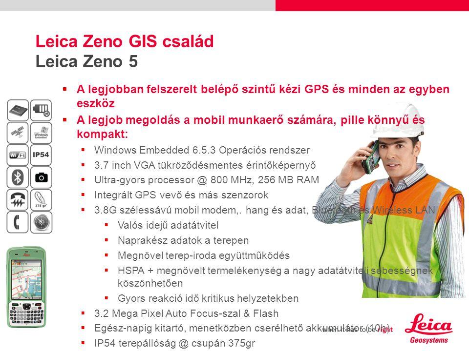 Leica Zeno GIS család A Leica Zeno 10/15 A leg terepállób GNSS/GIS kézi adatgyűjtő a piacon  IP67, 1.2m esés biztos, működési hőmérséklet -30 tól +60°C  14 csatorna GPS/Glonass/SBAS  Pontosság: 30 cm a boton  Pontosság: 50 cm kézi vevőként  Fejleszthető cm pontosságra GG03 antennával  Integrált WLAN  Opcionálisan: 3.5G module  Numerikus billentyűzet, Zeno 15 teljes QWERTY  2MPixel integrált kamera  Tölthető/cserélhető akkuk (8-9 h működési idő)