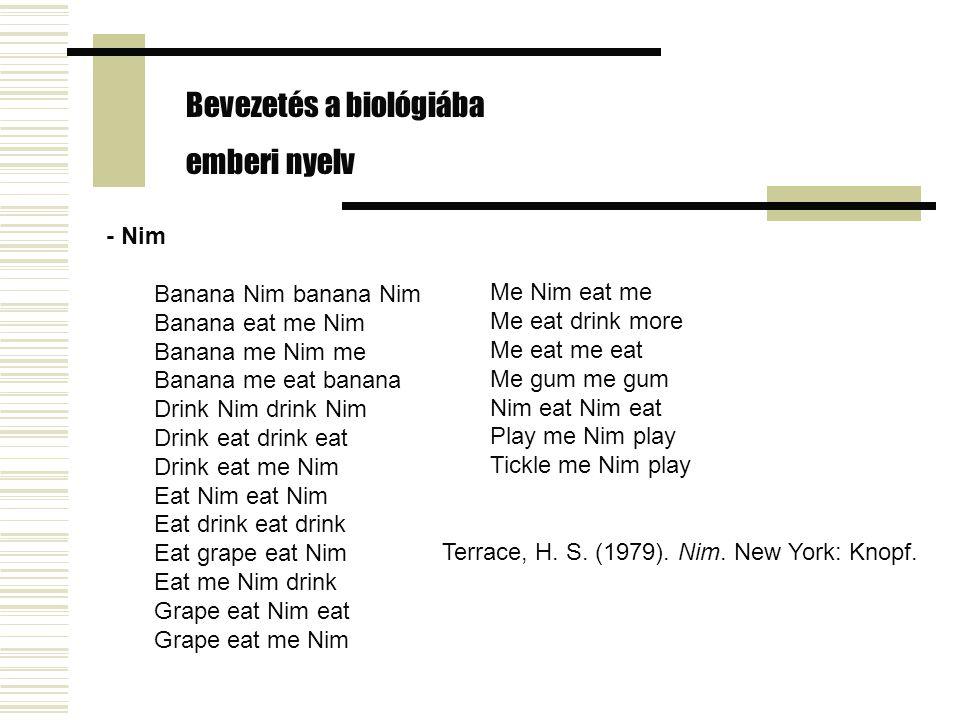 - Nim Banana Nim banana Nim Banana eat me Nim Banana me Nim me Banana me eat banana Drink Nim drink Nim Drink eat drink eat Drink eat me Nim Eat Nim e