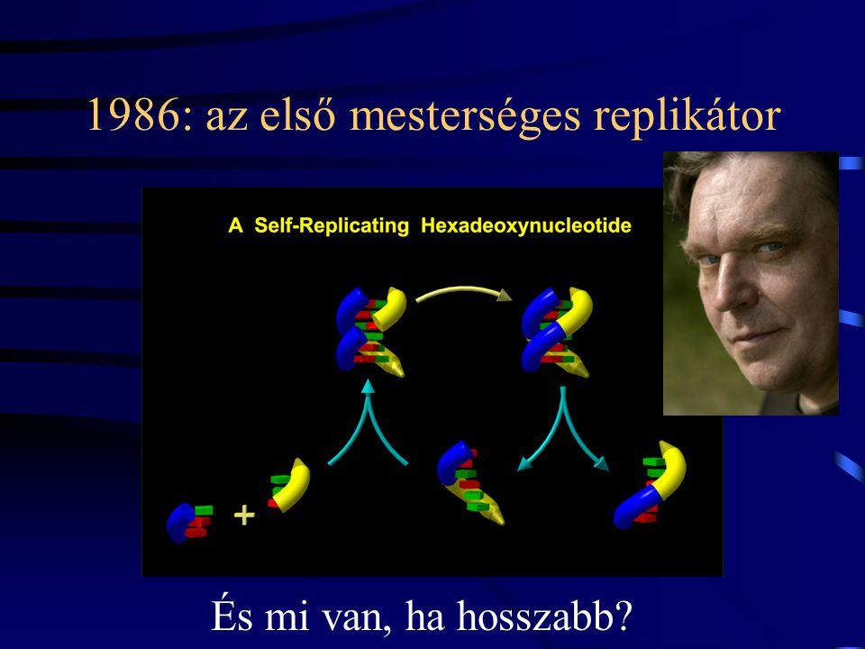 Egy másik mechanizmus: von Kiedrowski' replikátorai