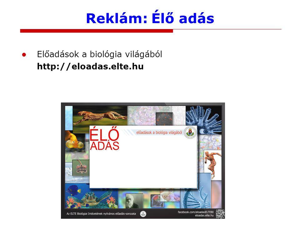 Reklám: Tavaszi Iskola BTDK Tavaszi Iskola 2014: Mit csinál a biológus.