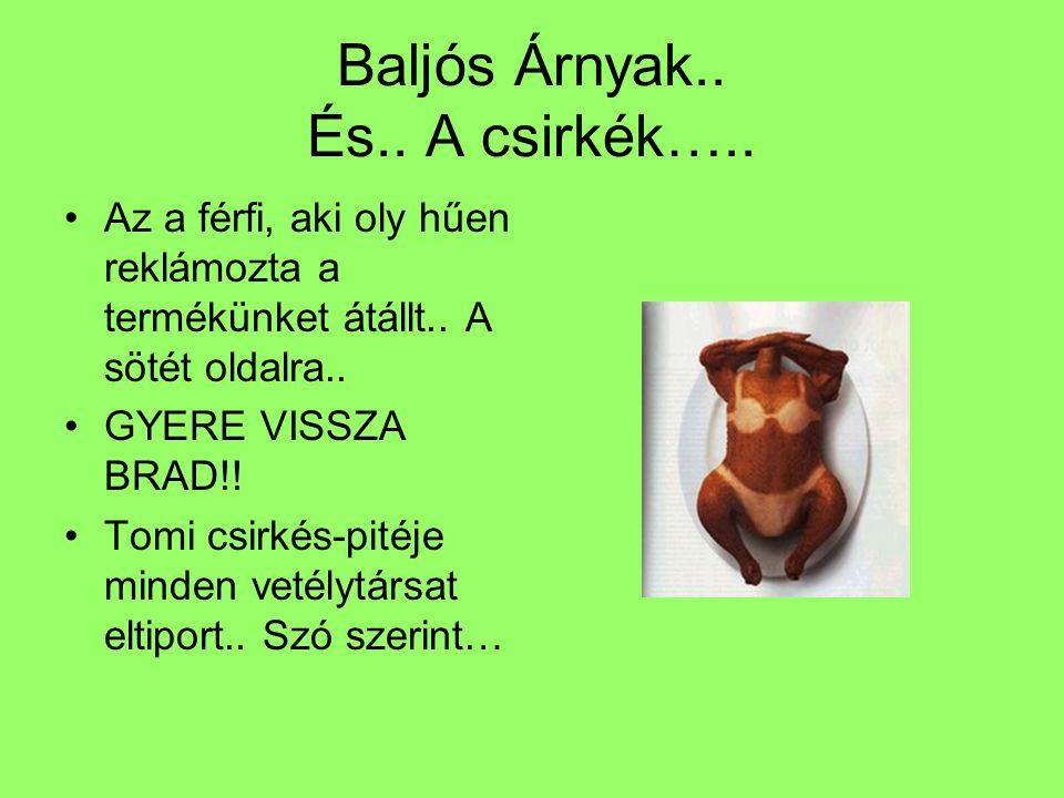 Történelemünk.. A bébipulyka-pite egyre népszerűbbé és népszerűbbé vált..