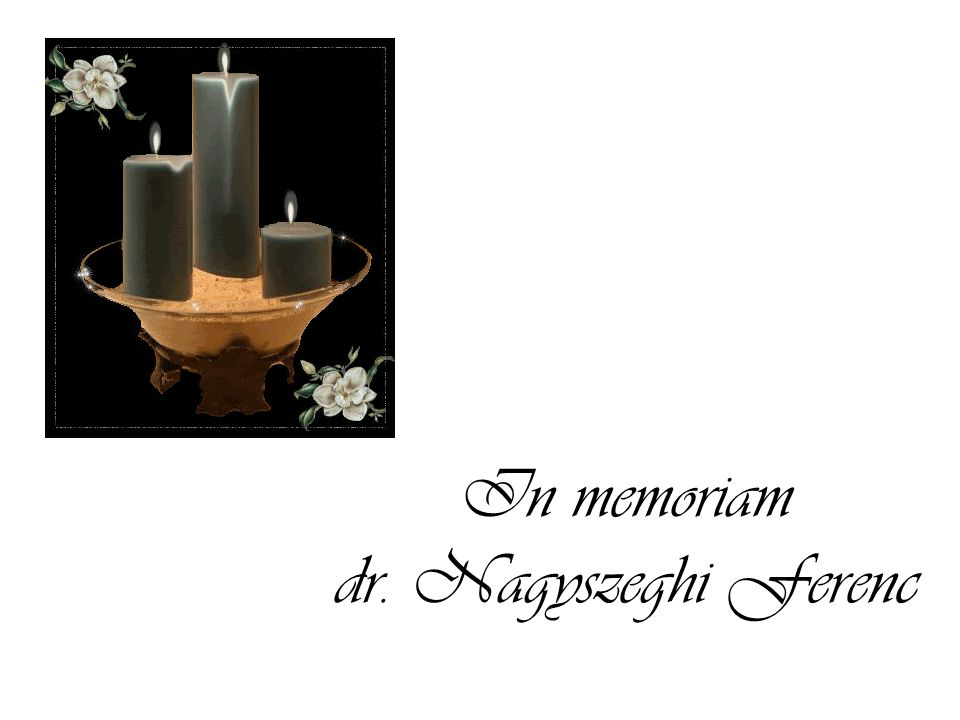 In memoriam dr. Nagyszeghi Ferenc