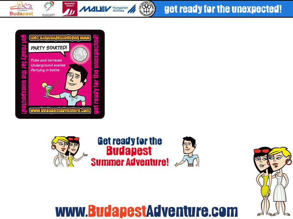 www.budapestadventure.com A kampány központi eszköze landing page az élménytémákra alapozva, pezsgő design- nal, saját szállásfoglalási modullal Angol-spanyol, és hamarosan német nyelven Nemcsak a kampány idején működik, hosszú távú fennmaradás a BTH kezelésében, az új élményalapú budapesti marketingstratégia fontos kommunikációs eszköze További kampányok központi eszközeként használható a jövőben