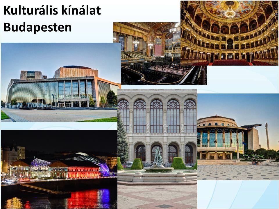Kulturális kínálat Budapesten