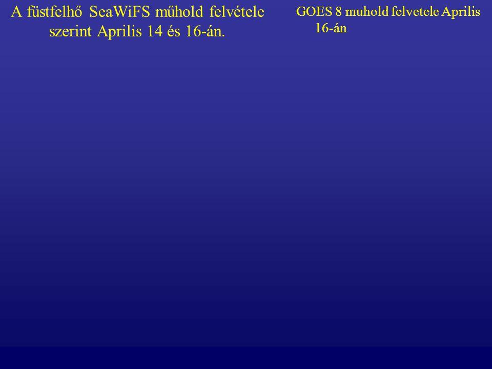 A füstfelhő SeaWiFS műhold felvétele szerint Aprilis 14 és 16-án.