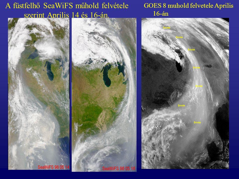A füstfelhő SeaWiFS műhold felvétele szerint Aprilis 14 és 16-án. GOES 8 muhold felvetele Aprilis 16-án