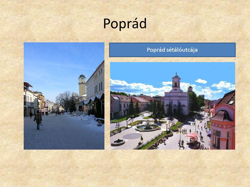 Poprád Poprád sétálóutcája