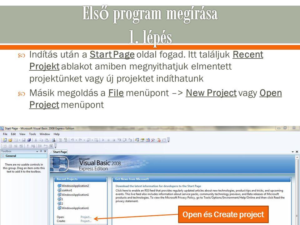  Indítás után a Start Page oldal fogad. Itt találjuk Recent Projekt ablakot amiben megnyithatjuk elmentett projektünket vagy új projektet indíthatunk