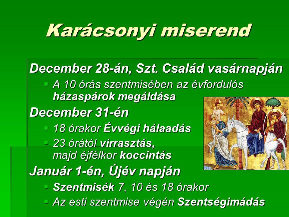 Karácsonyi miserend December 28-án, Szt.
