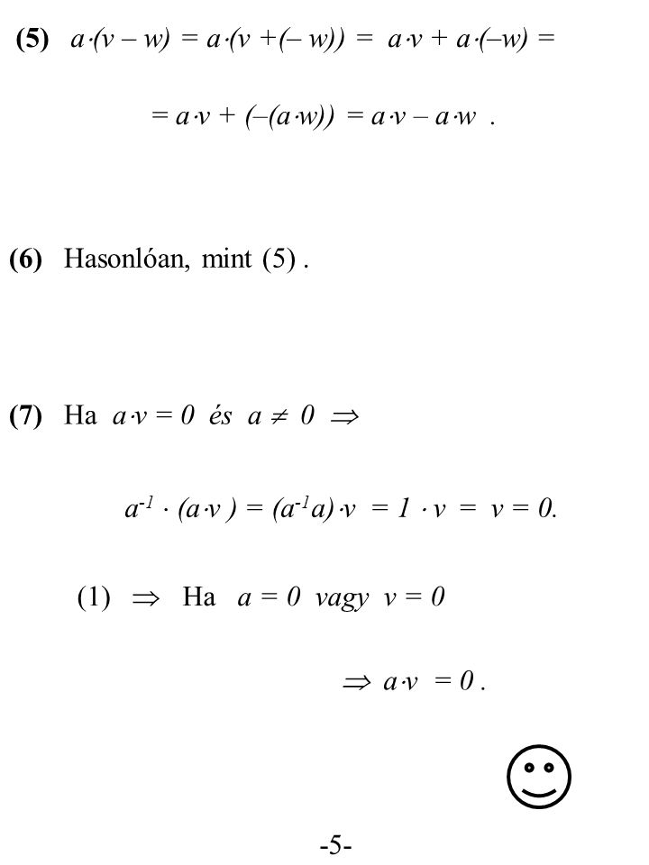 -5- = a  v + (–(a  w)) = a  v – a  w.