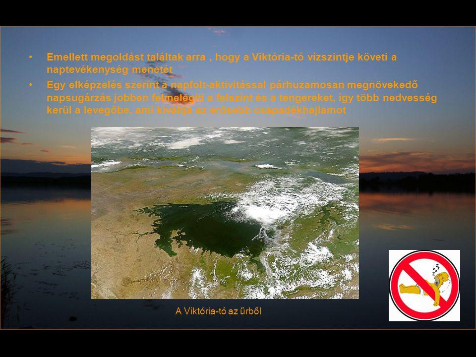 Emellett megoldást találtak arra, hogy a Viktória-tó vízszintje követi a naptevékenység menetét Egy elképzelés szerint a napfolt-aktivitással párhuzam