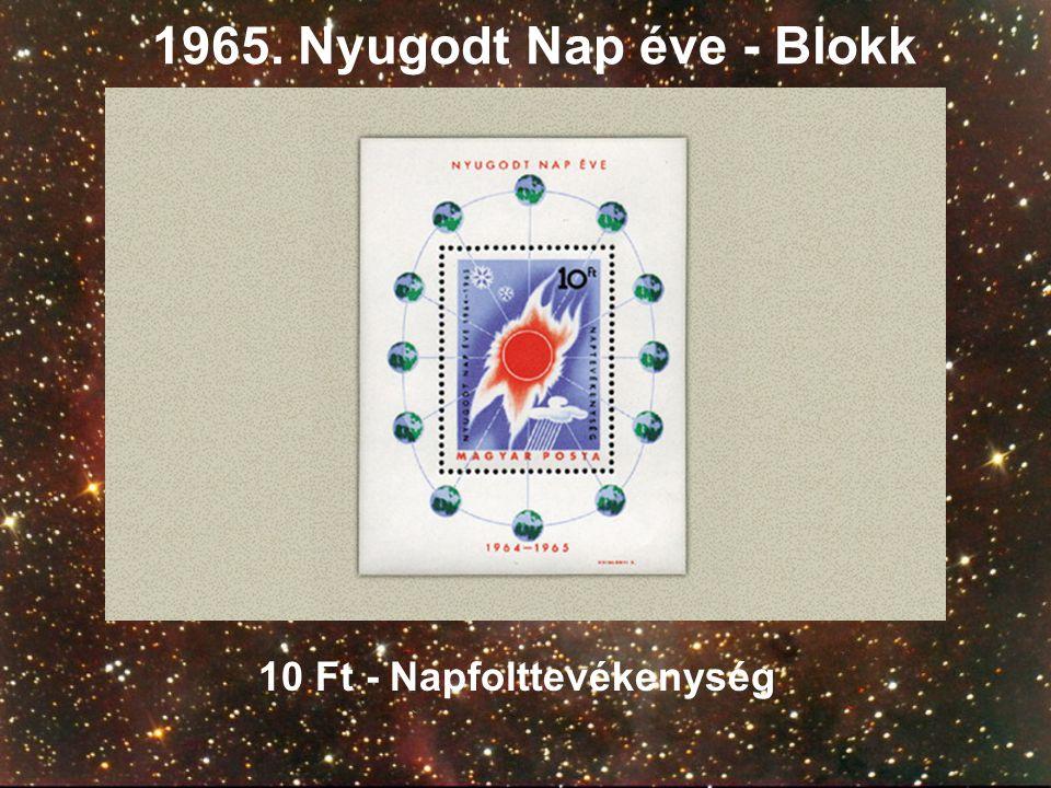 1965. Nyugodt Nap éve - Blokk 10 Ft - Napfolttevékenység