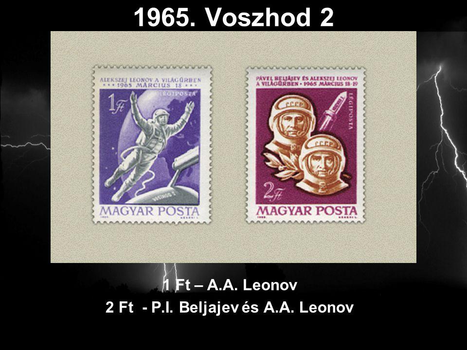 1965. Voszhod 2 1 Ft – A.A. Leonov 2 Ft - P.I. Beljajev és A.A. Leonov