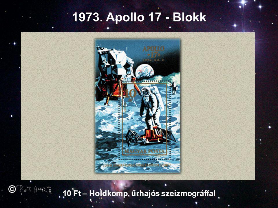 1973. Apollo 17 - Blokk 10 Ft – Holdkomp, űrhajós szeizmográffal