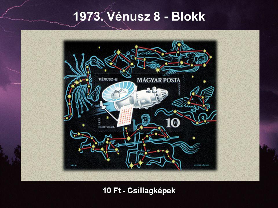 1973. Vénusz 8 - Blokk 10 Ft - Csillagképek