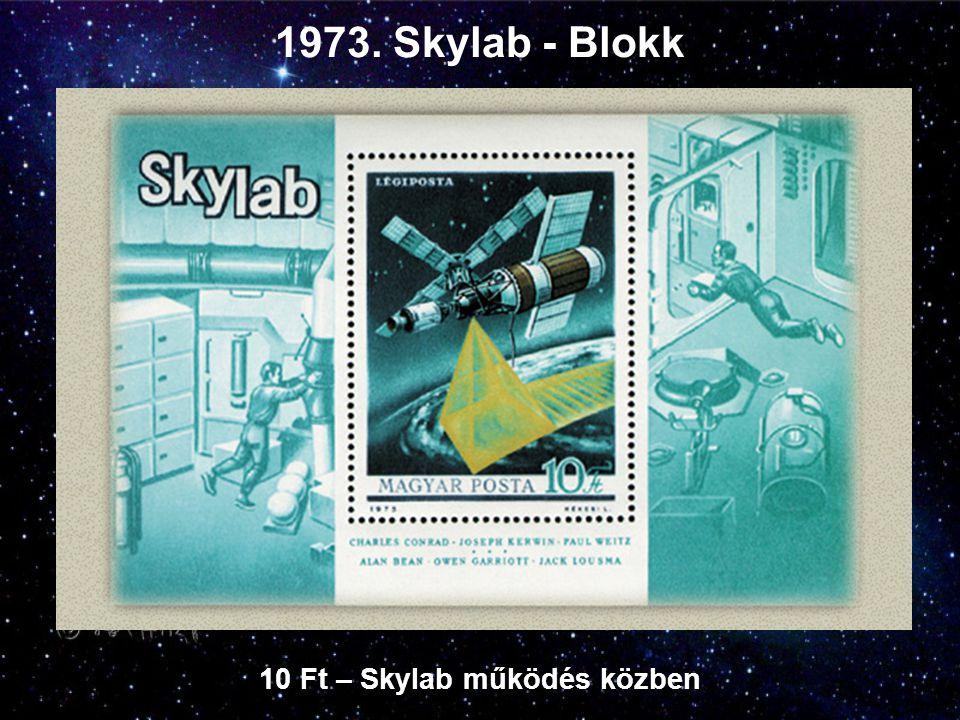 1973. Skylab - Blokk 10 Ft – Skylab működés közben