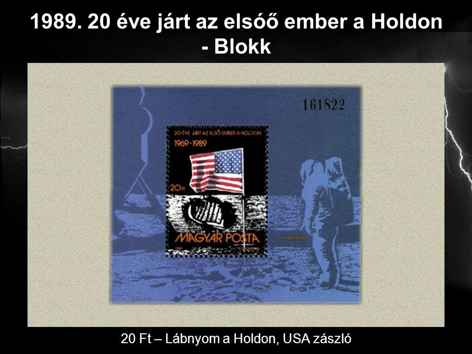 1989. 20 éve járt az elsóő ember a Holdon - Blokk 20 Ft – Lábnyom a Holdon, USA zászló