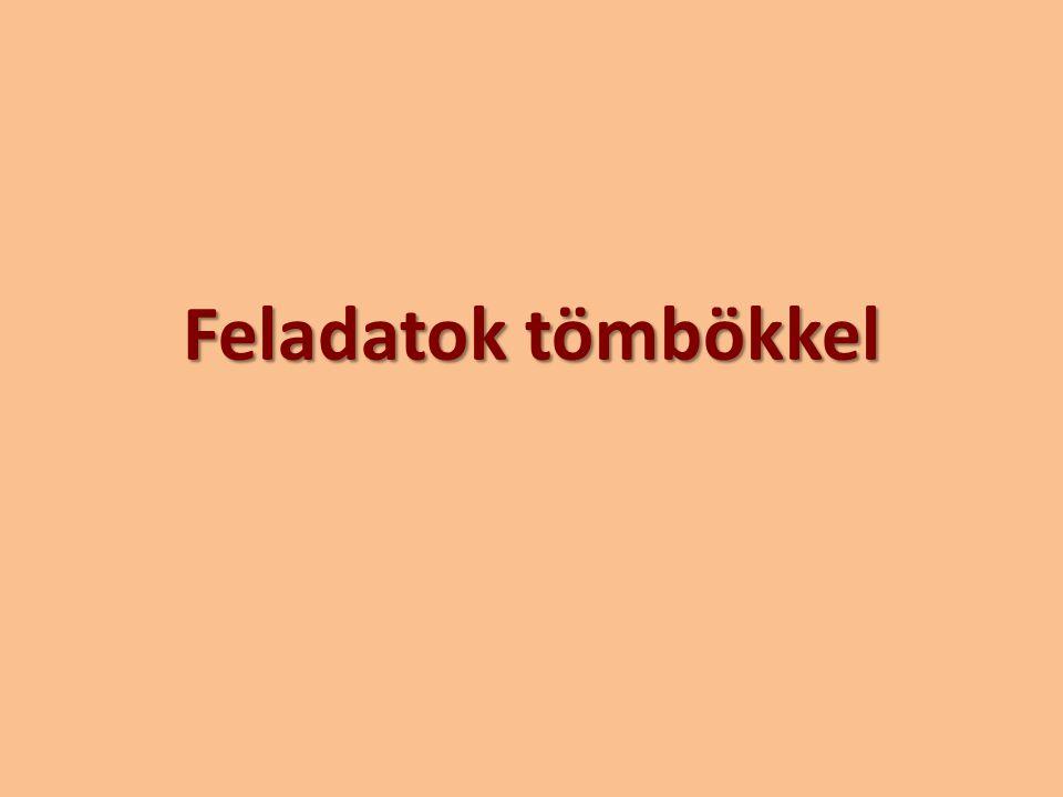 Keresés a tömbben 68115219422 01234567 Az első páratlan szám megkeresése: 68115219422 01234567 Az utolsó páratlan szám megkeresése: 68115219422 01234567 Ha nincs, a programnak ezt jelezni kell.