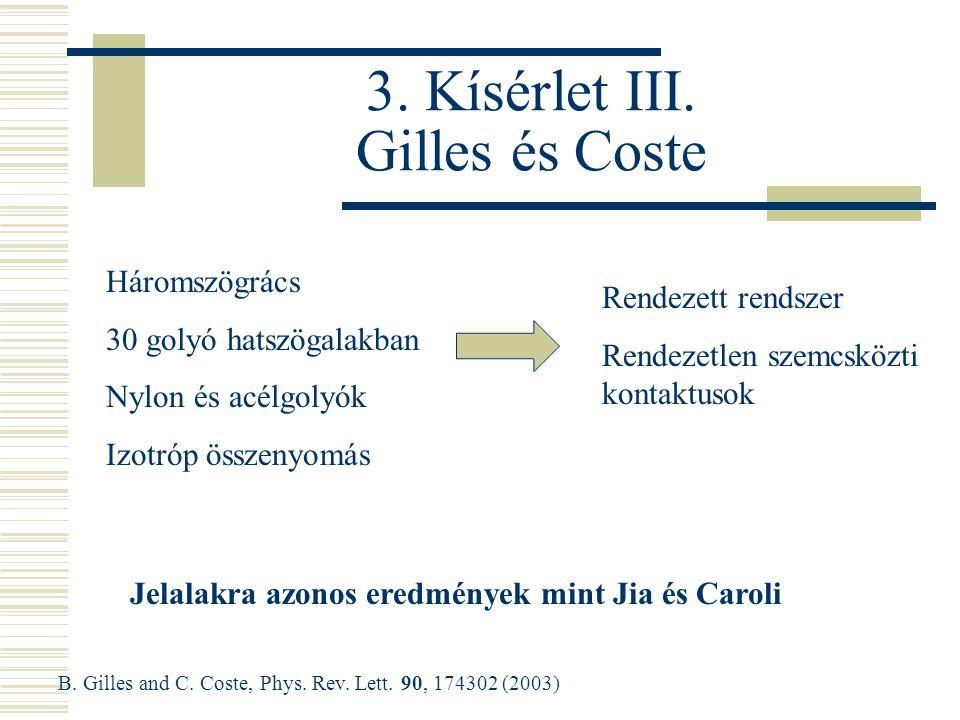 3. Kísérlet III.