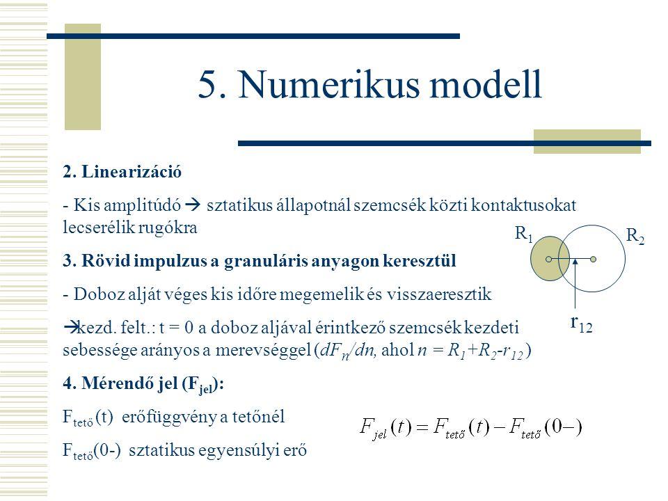 5. Numerikus modell 2.