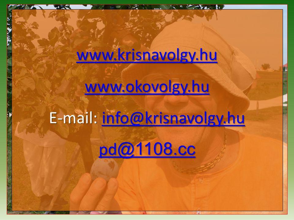 www.krisnavolgy.hu www.okovolgy.hu E-mail: info@krisnavolgy.hu info@krisnavolgy.hu pd @1108.cc pd @1108.cc