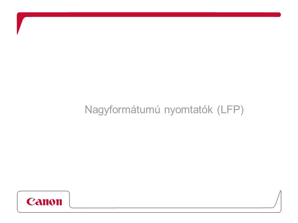 Nagyformátumú nyomtatók (LFP)