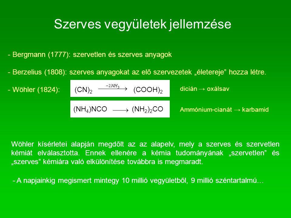 """Szerves vegyületek jellemzése - Bergmann (1777): szervetlen és szerves anyagok - Berzelius (1808): szerves anyagokat az elő szervezetek """"életereje"""" ho"""