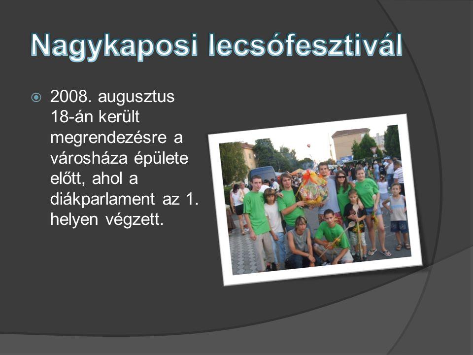  2008. augusztus 18-án került megrendezésre a városháza épülete előtt, ahol a diákparlament az 1.