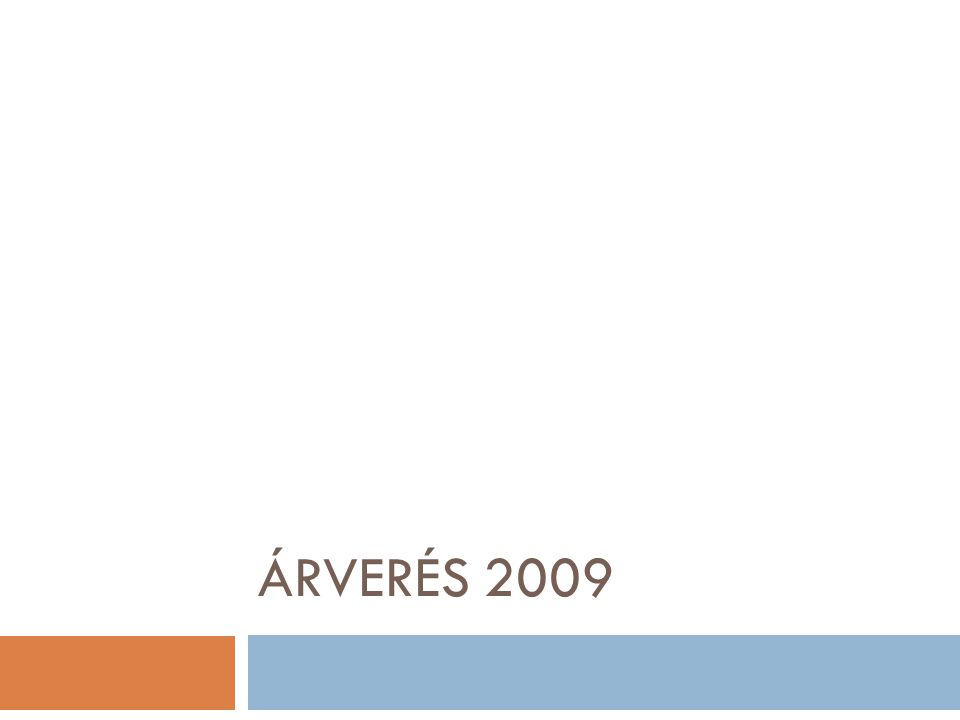 ÁRVERÉS 2009