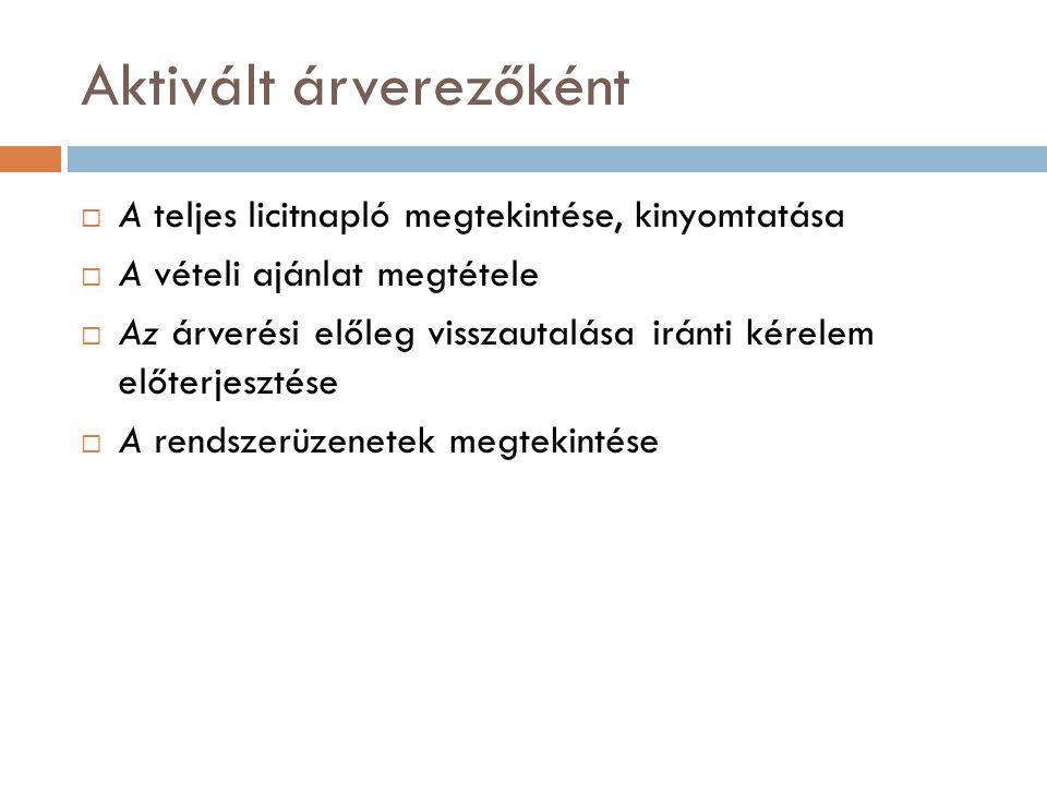 A nyilvántartás tartalma  A hagyományos ingóárverések hirdetményeinek [Vht.