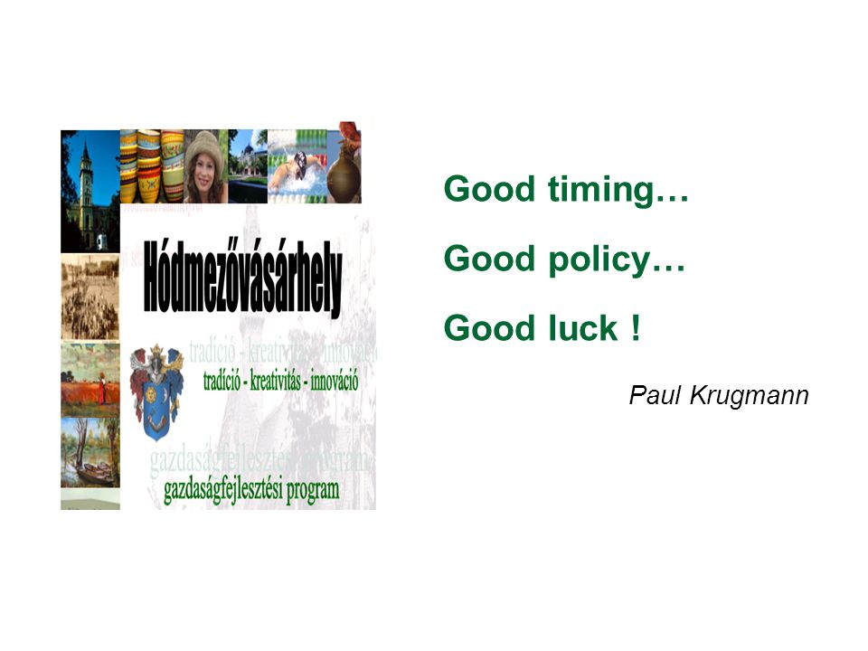 Good timing… Good policy… Good luck ! Paul Krugmann