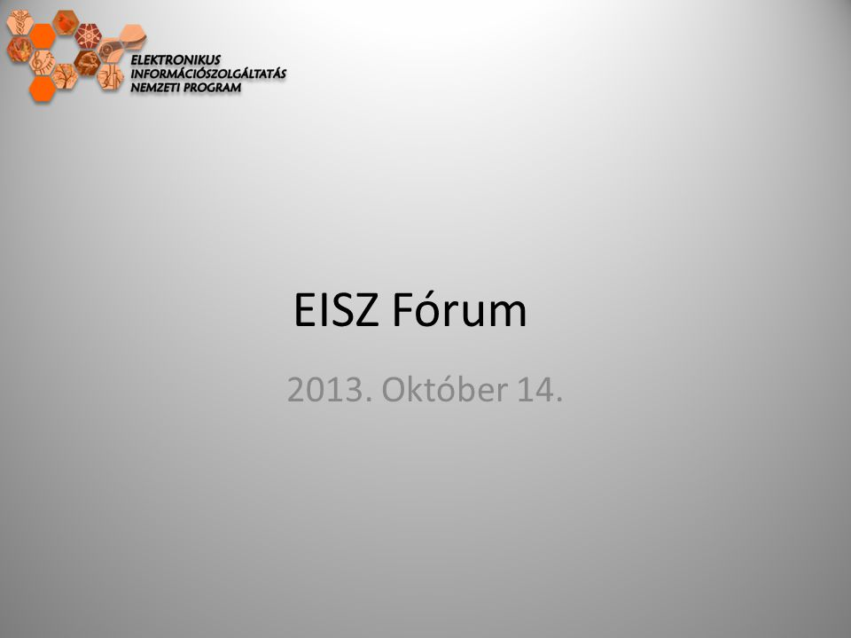 EISZ Fórum 2013. Október 14.