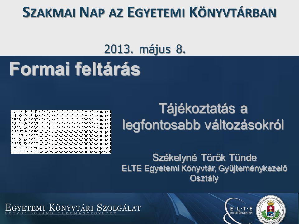 Vázlat 1.EKSZ rekordok feltöltése a MOKKA/ODR adatbázisba.