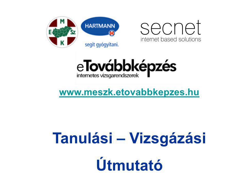 www.meszk.etovabbkepzes.hu Tanulási – Vizsgázási Útmutató
