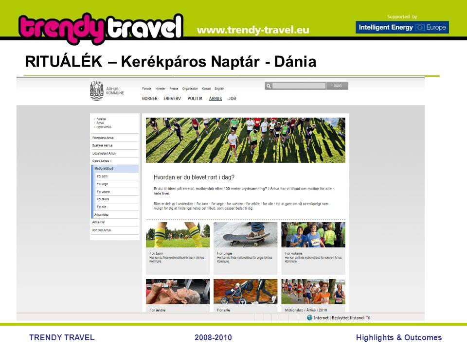 Highlights & OutcomesTRENDY TRAVEL2008-2010 RITUÁLÉK – Kerékpáros Naptár - Dánia