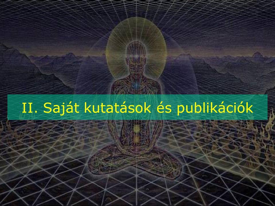II. Saját kutatások és publikációk