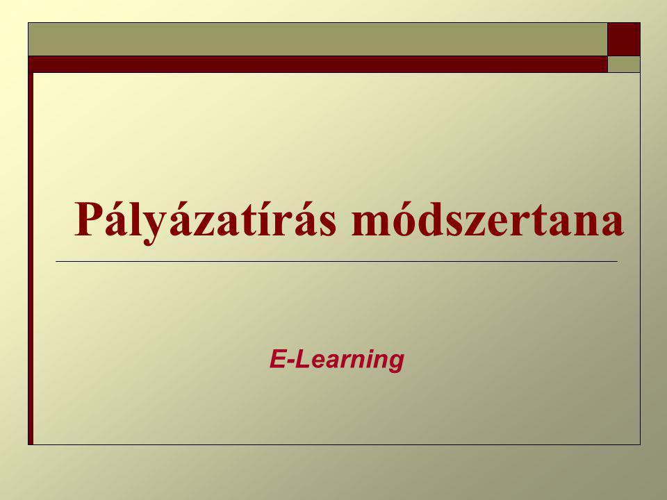 Pályázatírás módszertana E-Learning