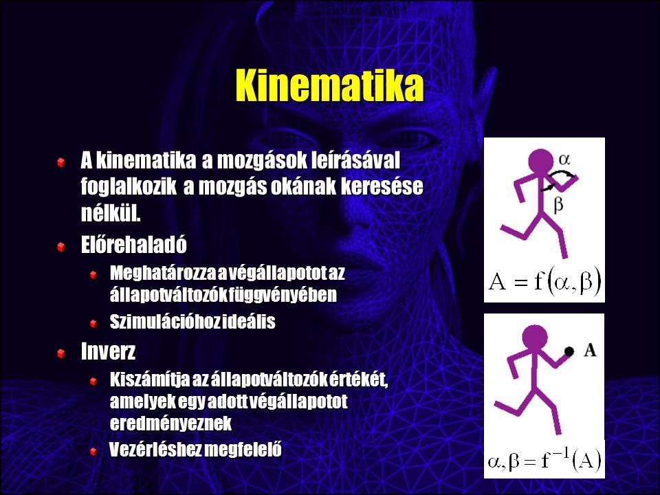 Kinematika A kinematika a mozgások leírásával foglalkozik a mozgás okának keresése nélkül.