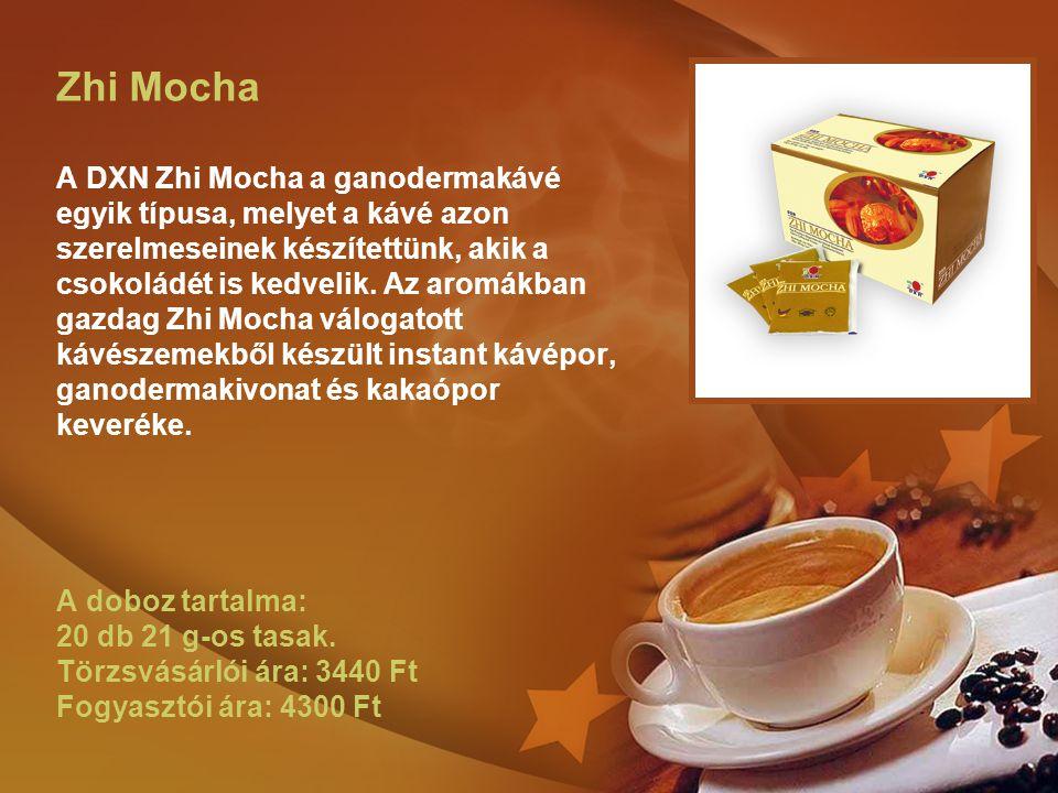 Zhi Mocha A DXN Zhi Mocha a ganodermakávé egyik típusa, melyet a kávé azon szerelmeseinek készítettünk, akik a csokoládét is kedvelik. Az aromákban ga