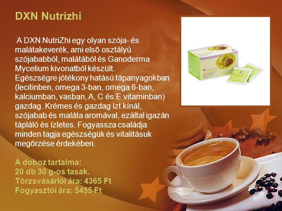 DXN Nutrizhi A DXN NutriZhi egy olyan szója- és malátakeverék, ami elsõ osztályú szójababból, malátából és Ganoderma Mycelium kivonatból készült. Egés