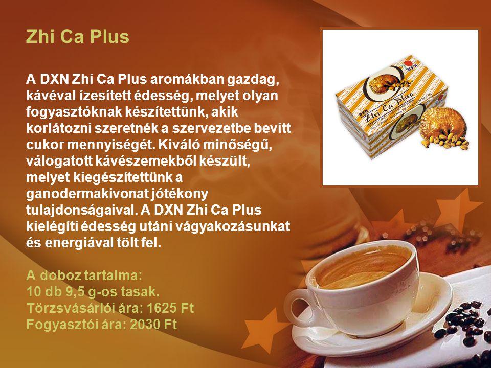 Zhi Ca Plus A DXN Zhi Ca Plus aromákban gazdag, kávéval ízesített édesség, melyet olyan fogyasztóknak készítettünk, akik korlátozni szeretnék a szerve