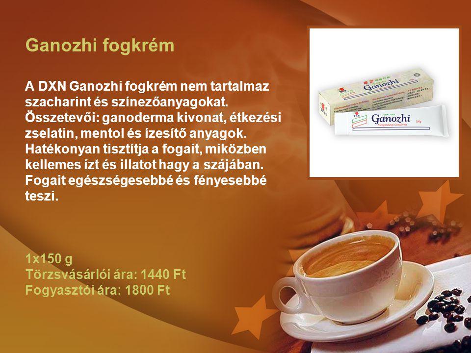 Ganozhi fogkrém A DXN Ganozhi fogkrém nem tartalmaz szacharint és színezőanyagokat. Összetevői: ganoderma kivonat, étkezési zselatin, mentol és ízesít