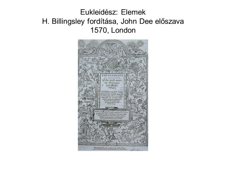 Eukleidész: Elemek H. Billingsley fordítása, John Dee előszava 1570, London