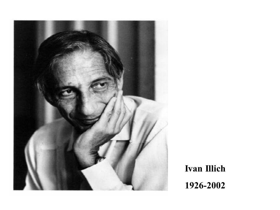Ivan Illich 1926-2002